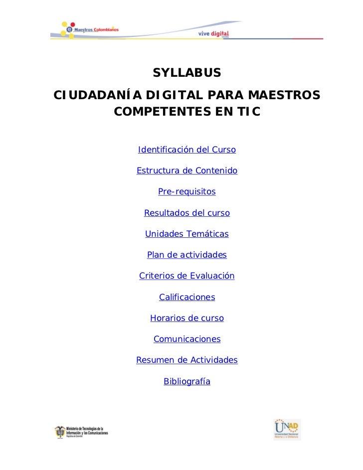 SYLLABUSCIUDADANÍA DIGITAL PARA MAESTROS       COMPETENTES EN TIC          Identificación del Curso         Estructura de ...