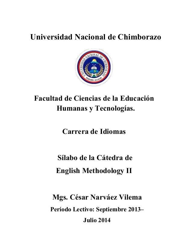 Universidad Nacional de Chimborazo Facultad de Ciencias de la Educación Humanas y Tecnologías. Carrera de Idiomas Sílabo d...