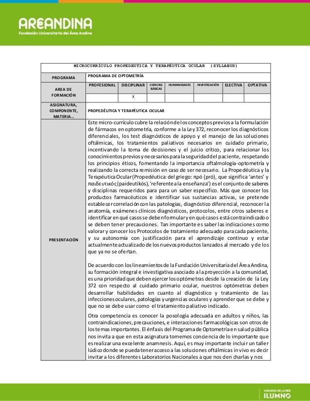 MICROCURRÍCULO PROPEDEUTICA Y TERAPÉUTICA OCULAR (SYLLABUS) PROGRAMA PROGRAMA DE OPTOMETRÍA AREA DE FORMACIÓN PROFESIONAL ...