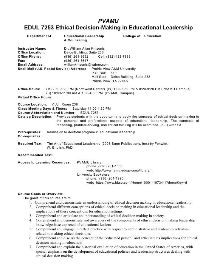 PVAMU    EDUL 7253 Ethical Decision-Making in Educational Leadership      Department of          Educational Leadership   ...