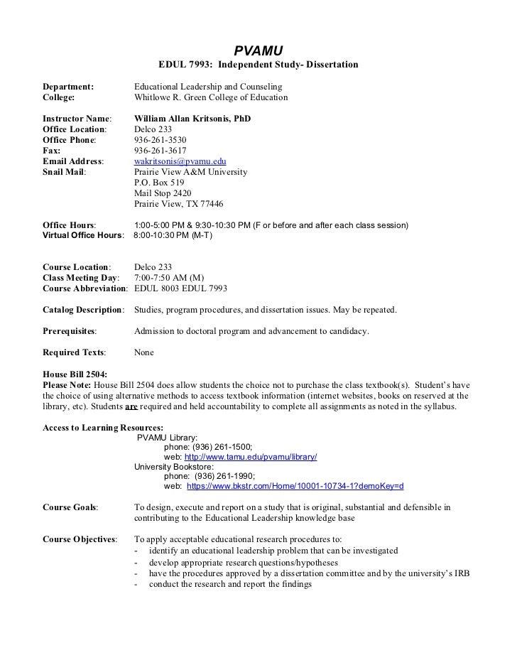 PVAMU                               EDUL 7993: Independent Study- DissertationDepartment:             Educational Leadersh...