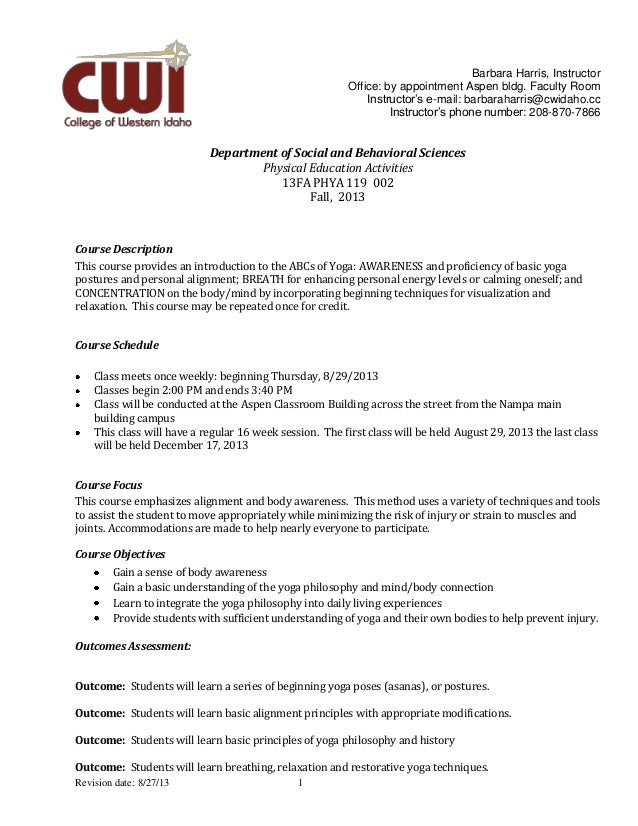 Revision date: 8/27/13 1 Barbara Harris, Instructor Office: by appointment Aspen bldg. Faculty Room Instructor's e-mail: b...