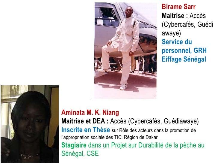 Birame Sarr                                                   Maitrise : Accès                                            ...