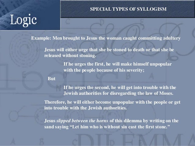 syllogism essay A fantastic example of an affirming syllogism, a modus ponens syllogism, comes from the sherry diestler text, becoming a critical thinker: a user friendly manual (2009, pg 81) if our team wins the playoff game, it will be in the championship game.