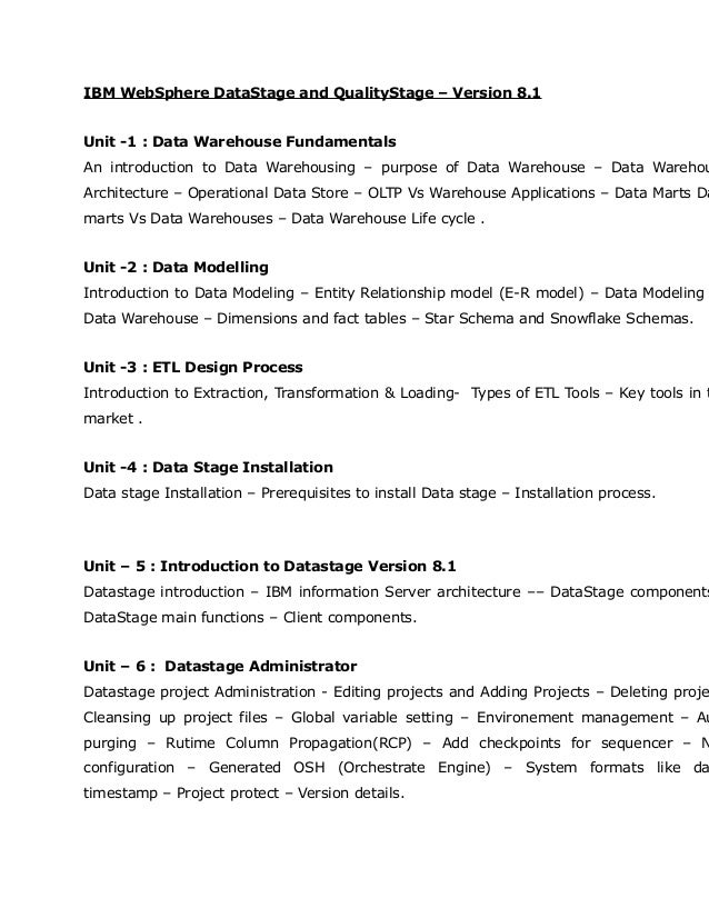 IBM WebSphere DataStage and QualityStage – Version 8.1Unit -1 : Data Warehouse FundamentalsAn introduction to Data Warehou...