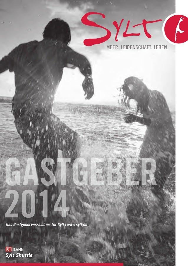 Meer. Leidenschaft. Leben.  gastgeber 2014 Das Gastgeberverzeichnis für Sylt l www.sylt.de