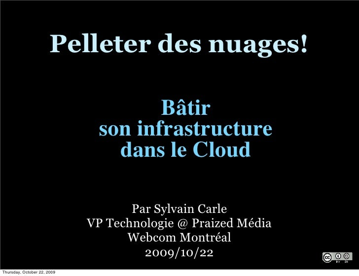 Pelleter des nuages!                                       Bâtir                               son infrastructure         ...