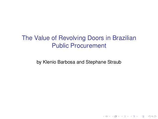 The Value of Revolving Doors in Brazilian Public Procurement by Klenio Barbosa and Stephane Straub