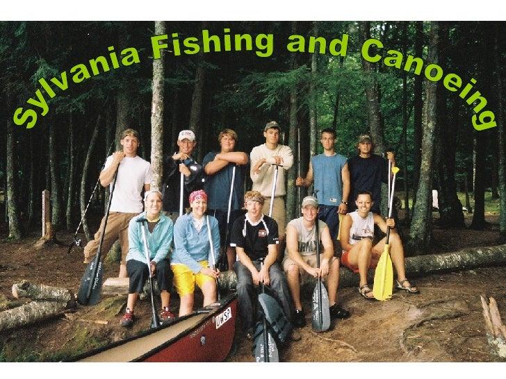 Sylvania Fishing and Canoeing