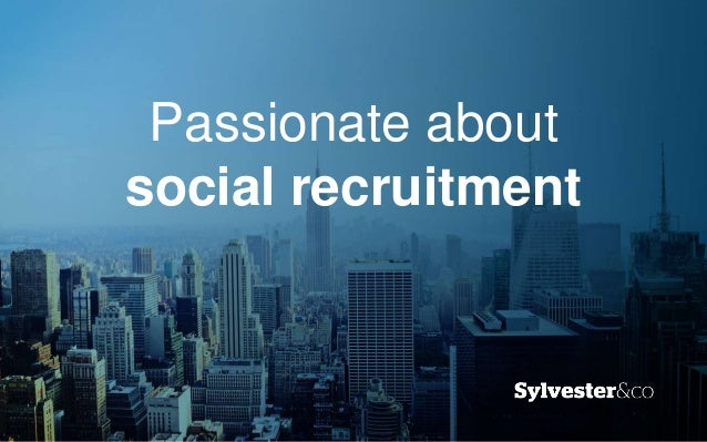 Passionate about social recruitment