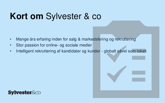 Sylvester & co presentation   passionate about social media recruitent & sourcing Slide 2