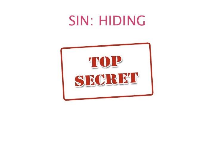 SIN: HIDING