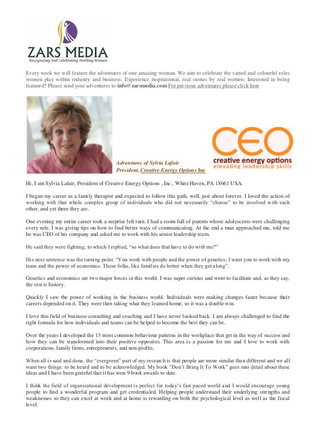 Adventures of Sylvia LafairPresident, Creative Energy Options IncEvery week we will feature the adventures of one amazing ...
