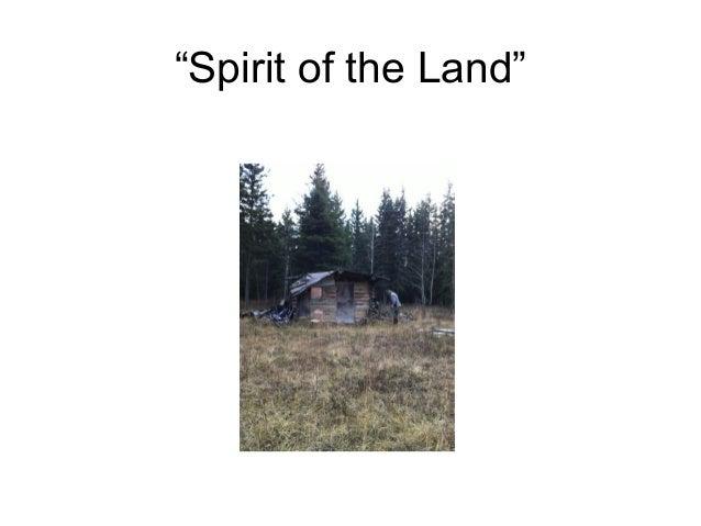 """Spirit of the Land"""