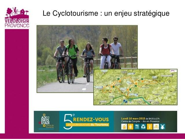 Le Cyclotourisme : un enjeu stratégique