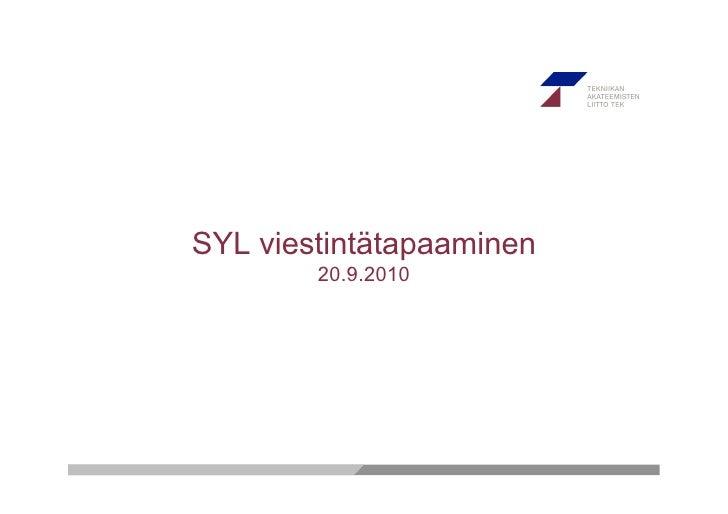 SYL viestintätapaaminen         20.9.2010