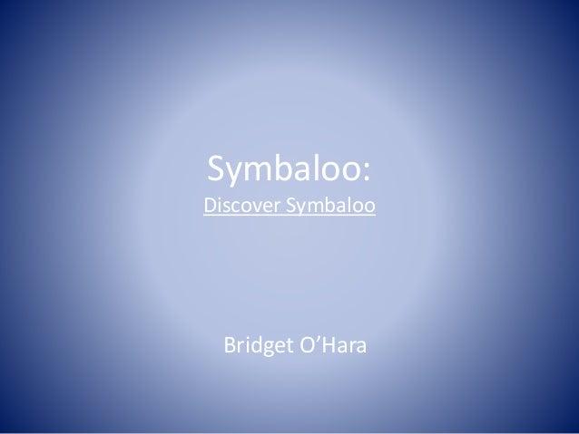 Symbaloo: Discover Symbaloo Bridget O'Hara