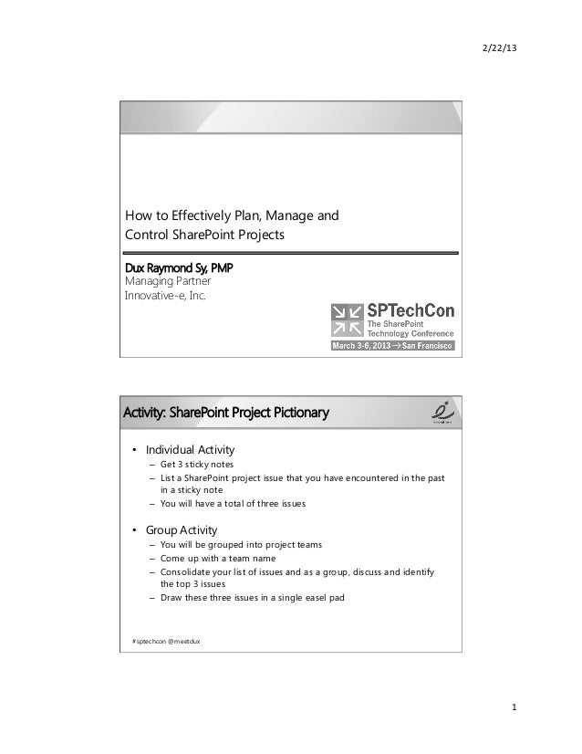 2/22/13 How to Effectively Plan, Manage and Control SharePoint ProjectsDux Raymond Sy, PMP Managing PartnerInnovative-...