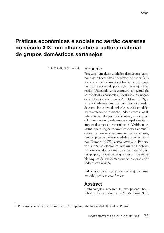 Artigo Revista de Arqueologia, 21, n.2: 73-96, 2008 73 Resumo Pesquisas em duas unidades domésticas cam- ponesas oitocenti...