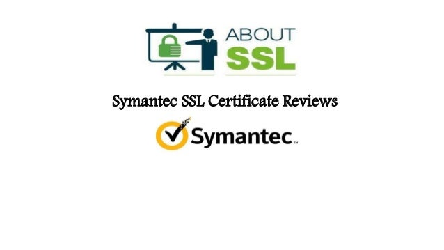 Symantec SSL Certificate Reviews | About SSL