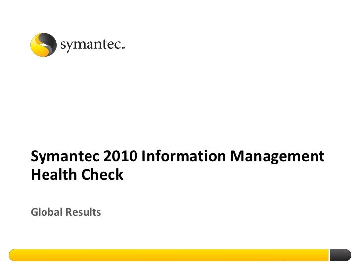 Symantec 2010 Information Management Health Check