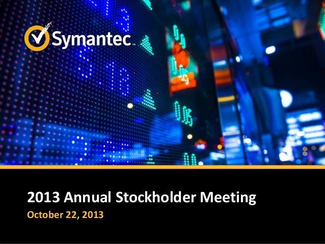 2013 Annual Stockholder Meeting October 22, 2013