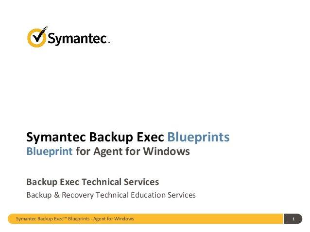 Symantec Backup Exec 2014 Blueprints: Agent for Windows