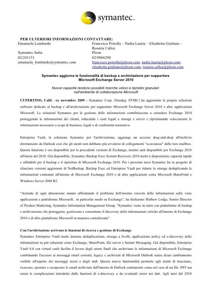 PER ULTERIORI INFORMAZIONI CONTATTARE: Emanuela Lombardo              Francesco Petrella – Nadia Lauria – Elisabetta Giuli...