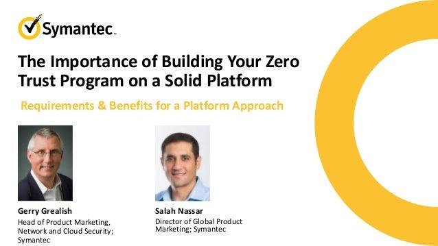 Symantec - The Importance of Building Your Zero Trust Program on a Solid Platform
