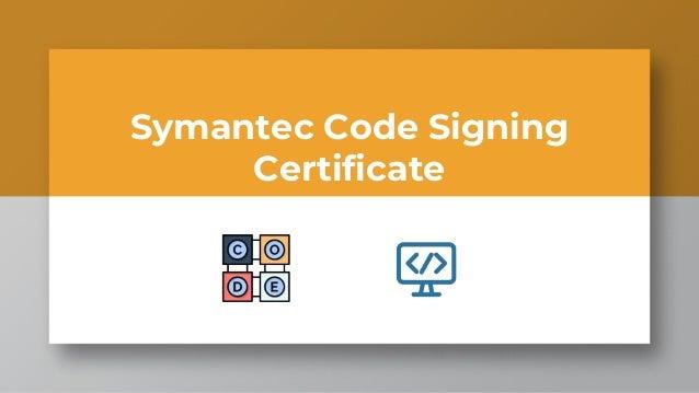 Symantec Code Signing Certificate