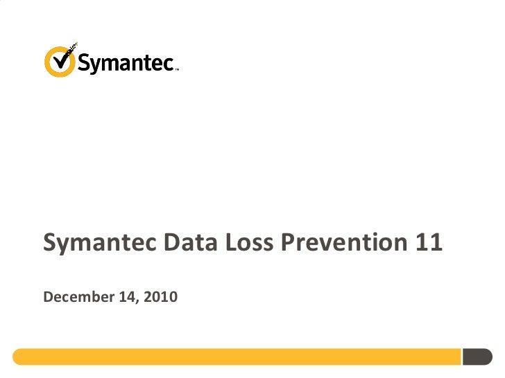 Symantec Data Loss Prevention 11