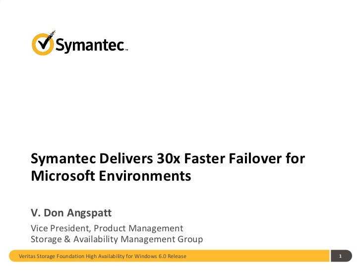Symantec Delivers 30x Faster Failover For Microsoft Environments