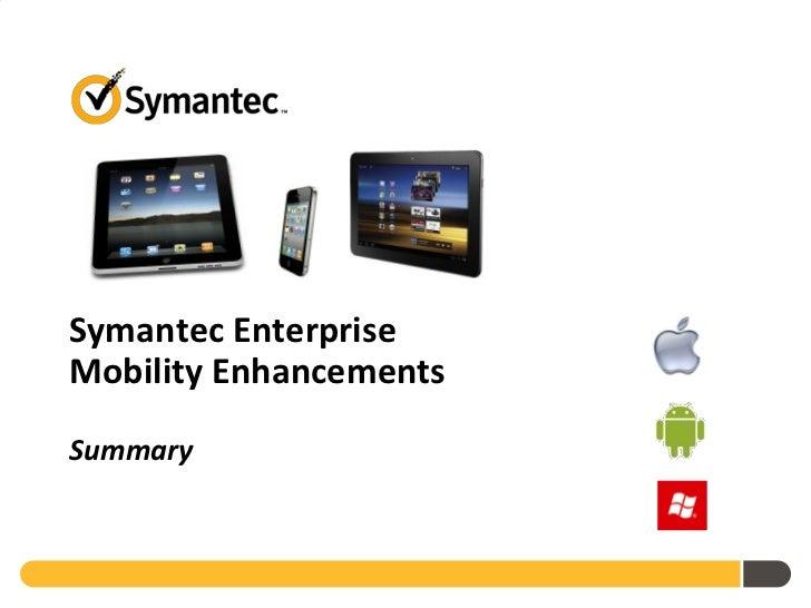 Symantec Enterprise Mobility Vision May 2012