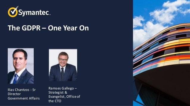 Symantec Webinar: GDPR 1 Year On