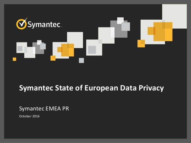 Symantec - State of European Data Privacy