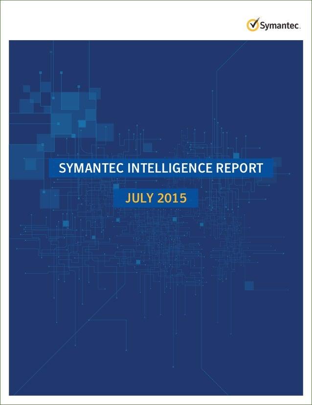 Symantec Intelligence Report July 2015