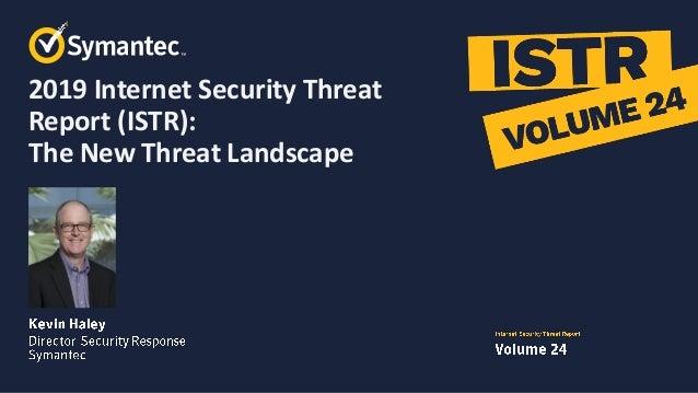 Symantec ISTR 24 Webcast 2019