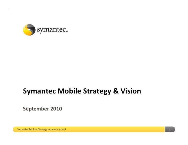 Symantec Mobile Strategy and Vision 2010