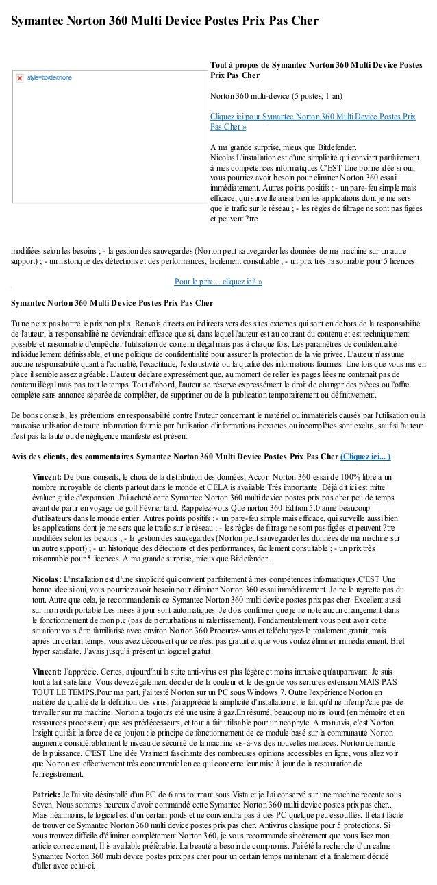 Symantec Norton 360 Multi Device Postes Prix Pas Chermodifiées selon les besoins ; - la gestion des sauvegardes (Norton pe...
