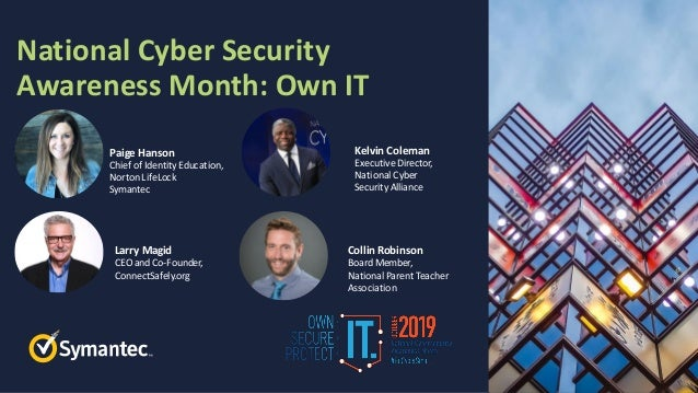 Symantec Webinar | National Cyber Security Awareness Month - Own IT