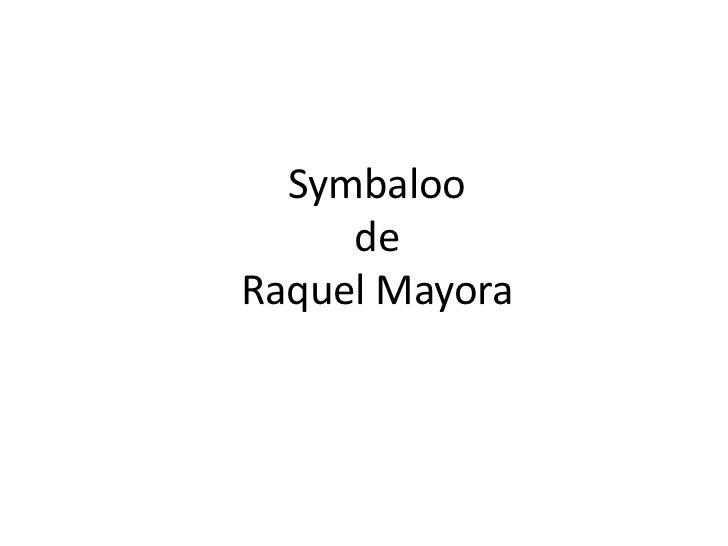 Symbaloo     deRaquel Mayora
