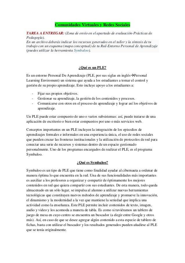 Comunidades Virtuales y Redes Sociales TAREA A ENTREGAR: (Zona de envío en el apartado de evaluación-Prácticas de Pedagogí...