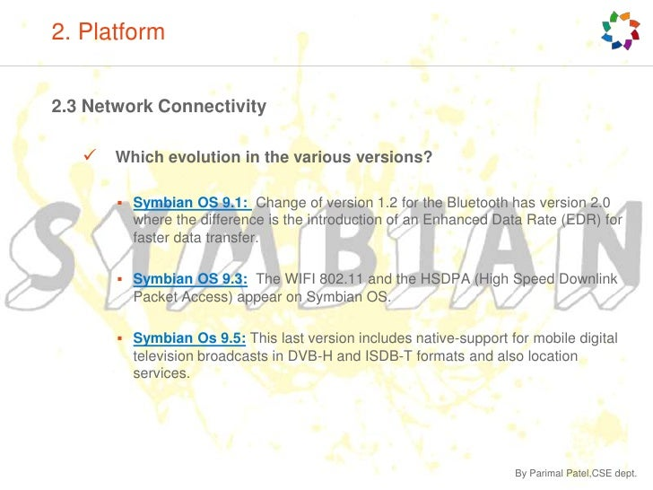 2. Platform<br />2.2 Operating System(s)<br />Computer Software:<br />Most of todays PC are suitable to run the required...