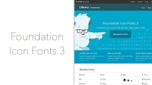 Font Awesome • 人気です。どのくらい? • GitHubで ★2.3万 • 参考まで… • Bootstrap ★6.7万 • jQuery ★3万