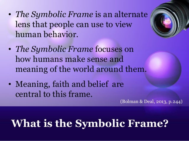 Symbolic frame educational lens 140725