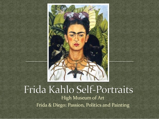 High Museum of Art Frida & Diego: Passion, Politics and Painting