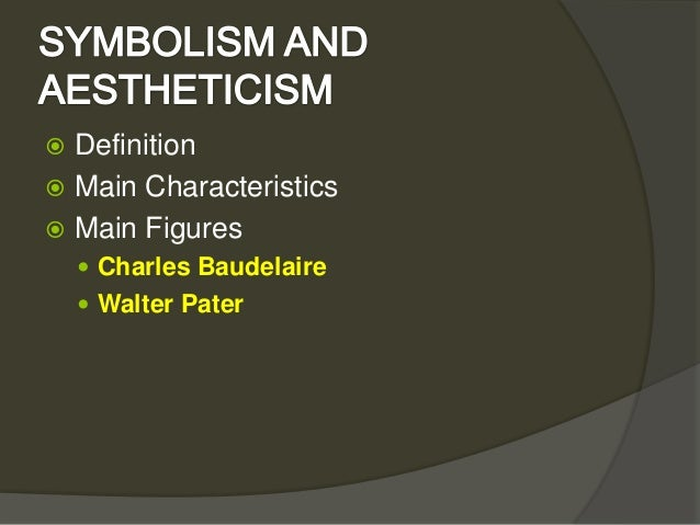 Symbolism and aestheticism Slide 2