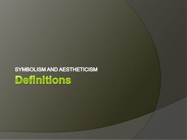 Symbolism and aestheticism Slide 3