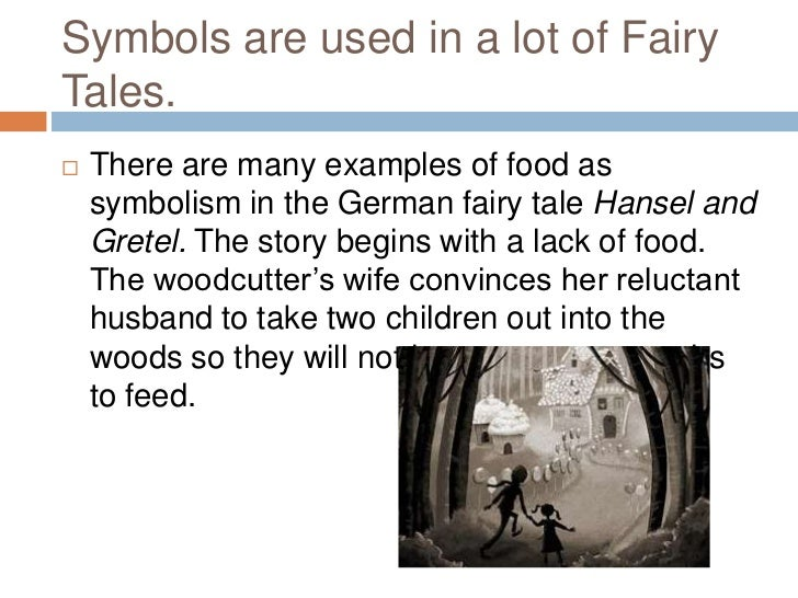 symbolism in fairytales essay Free essay: beauty and the beauty and the beast literary analysis essays the two-fold issues of femininity and symbolism play a critical part in explaining.
