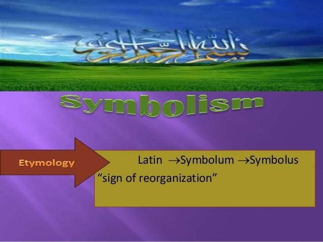 "Latin Symbolum Symbolus ""sign of reorganization"""